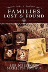 Families Lost and Found - Lee Nelson, Marilyn Brown