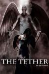 The Tether: None Good - Nick Davis