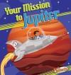 Your Mission to Jupiter - Sally Kephart Carlson, Nadia Higgins