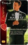 The Ultimate Millionaire - Susan Mallery