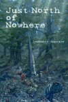 Just North of Nowhere - Lawrence Santoro
