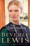Last Bride, The (Home to Hickory Hollow Book #5) - Beverly Lewis