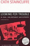Looking For Trouble - Cath Staincliffe