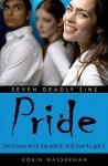 Pride (Seven Deadly Sins) - Robin Wasserman