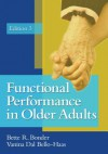 Functional Performance in Older Adults - Bette R. Bonder, Vanina Dal Bello-Haas