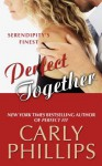 Perfect Together - Carly Phillips