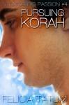Pursuing Korah - Felicia Tatum