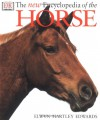 The New Encyclopedia Of The Horse - Elwyn Hartley Edwards