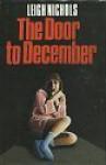 The Door To December - Leigh Nichols, Richard Paige, Dean Koontz