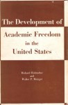 Development Of Academic Freedom In United States - Richard Hofstadter