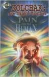 Kolchak the Night Stalker: Pain Most Human - Greg Scott