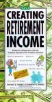 Creating Retirement Income - Kenneth M. Morris, Virginia B. Morris