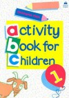 Oxford Activity Books for Children: Book 1 - Christopher Clark