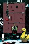 Dead Body Road #3 - Justin Jordan, Matteo Scalera, Moreno Dinisio