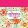 The Shopaholic's Daily Calendar 2012 - Andrews McMeel Publishing