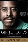 Gifted Hands 20th Anniversary Edition: The Ben Carson Story - Carson M.D., Ben, Cecil Murphey