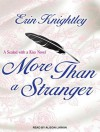 More Than a Stranger - Erin Knightley, Alison Larkin