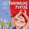 Czarodziej Prztyk - Małgorzata Strzałkowska, Beata Zdęba