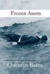 Frozen Assets - Quentin Bates