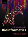 Introduction to Bioinformatics - Arthur M. Lesk