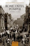 Rome, Ostia, Pompeii: Movement and Space - Ray Laurence, David J. Newsome