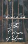 The Crimes of Love - Marquis de Sade