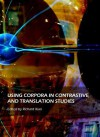 Using Corpora in Contrastive and Translation Studies - Richard Xiao