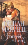 Forever a Lord (Mills & Boon M&B) (The Rumor Series - Book 4) - Delilah Marvelle