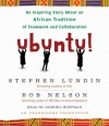 Ubuntu!: An Inspiring Story About an African Tradition of Teamwork and Collaboration - Bob Nelson, Stephen C. Lundin, Dominic Hoffman