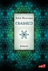 Crashed - Robin Wasserman, Claudia Max