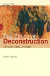 ETHICS OF DECONSTRUCTION, THE - Simon Critchley