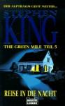 The Green Mile, Teil 5: Reise in die Nacht - Joachim Honnef, Stephen King