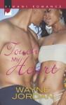 Touch My Heart - Wayne Jordan