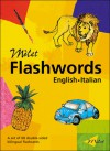 Milet Flashwords (English�Italian) - Sedat Turhan, Sally Hagin, Sedat Turnhan