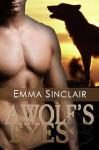 A Wolf's Eyes - Emma Sinclair