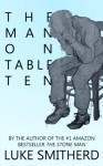The Man on Table Ten - Luke Smitherd