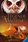 Das Königreich (Die Legende der Wächter, #11) - Kathryn Lasky, Katharina Orgaß, Wahed Khakdan