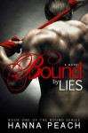 Bound by Lies - Hanna Peach
