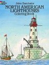 North American Lighthouses Coloring Book - John Batchelor