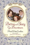 Betsy and Tacy Go Downtown (Betsy-Tacy Books) - Maud Hart Lovelace, Lois Lenski