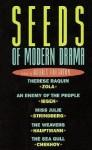 Seeds of Modern Drama - Norris Houghton