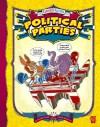 Political Parties (Graphic Library: Cartoon Nation) (Graphic Library: Cartoon Nation) - Michael Burgan, Katherine McLean Brevard, Charles Barnett, Michael Bailey