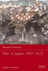 War in Japan 1467-1615 - Stephen Turnbull