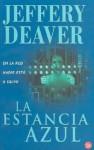 La estancia azul - Jeffery Deaver