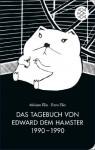 Das Tagebuch von Edward dem Hamster 1990 - 1990 (German Edition) - Miriam Elia, Ezra Elia, Sibylle Meyer