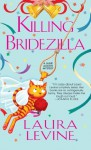 Killing Bridezilla (A Jaine Austen Mystery) - Laura Levine
