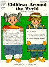 Children Around the World: Writing Forms: Grades K-3 - Jo Ellen Moore, Jo Supancich