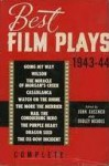 Best Film Plays of 1943-44 - John Gassner, Dudley Nichols