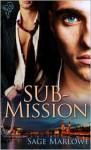 Sub-Mission - Sage Marlowe