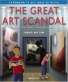 The Great Art Scandal : Solve the Crime, Save the Show! - Anna Nilsen